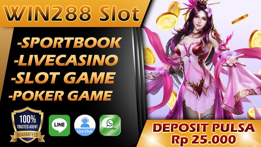 Win288 Slot | Link Login Win288 Mobile | Bonus Vip Pulsa